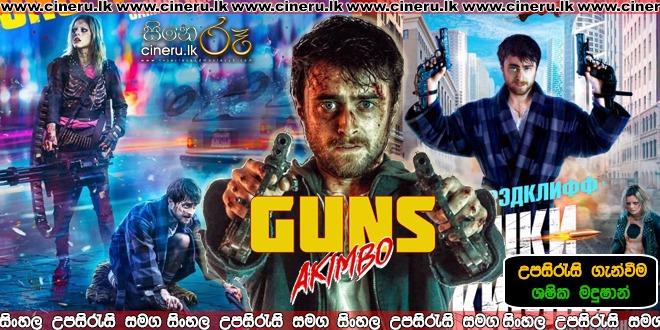 Guns Akimbo 2019 Sinhala Subtitle