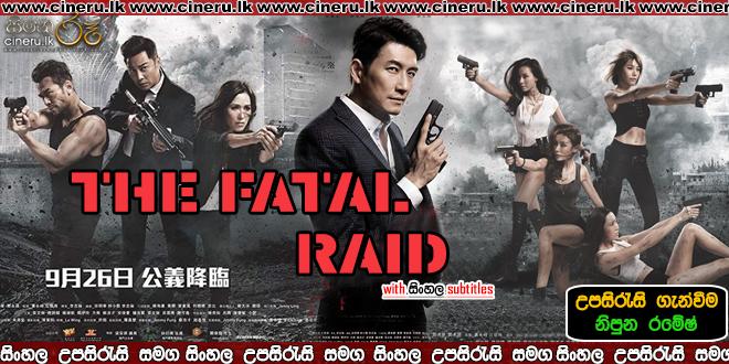 The Fatal Raid 2019 Sinhala Sub