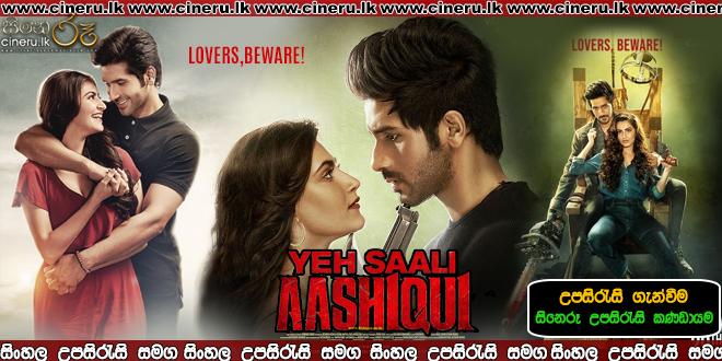 Yeh Saali Aashiqui Sinhala Sub