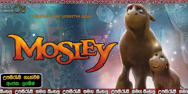 Mosley 2019 sinhala sub