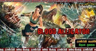the blood alligator 2019 sinhala sub