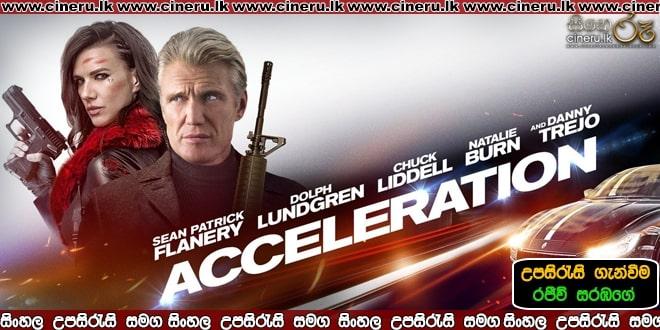 The Acceleration 2019 Sinhala Sub