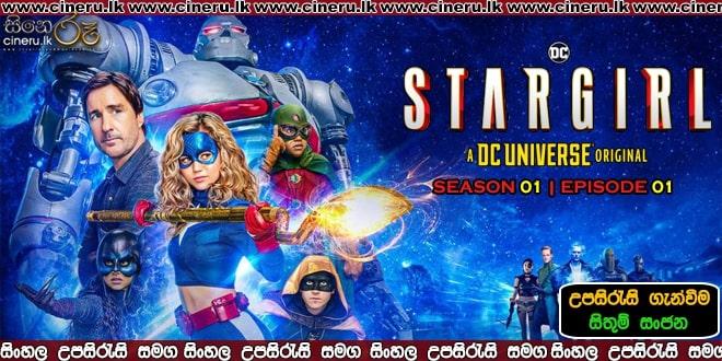 Stargirl E1 Sinhala Sub