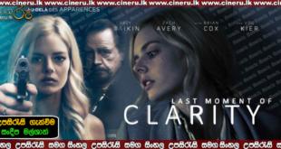 Last Moment of Clarity 2020 Sinhala Sub