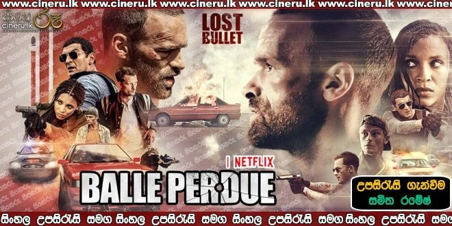 Lost Bullet 2020 Sinhala Sub