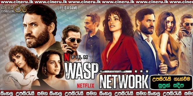 Wasp Network Sinhala Sub