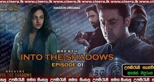 Breathe Into the Shadows E01 Sinhala Sub