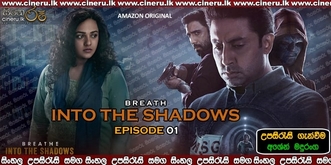 Breathe Into the Shadows E01 Sinhala Sub