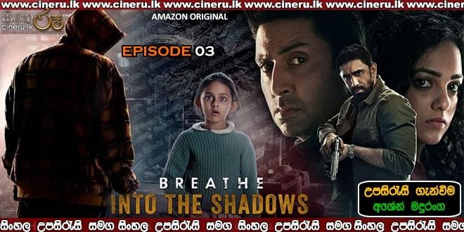 Breathe Into the Shadows E03 Sinhala Subt