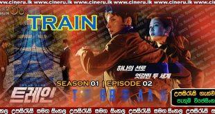 Train 2020 e02 Sinhala Sub