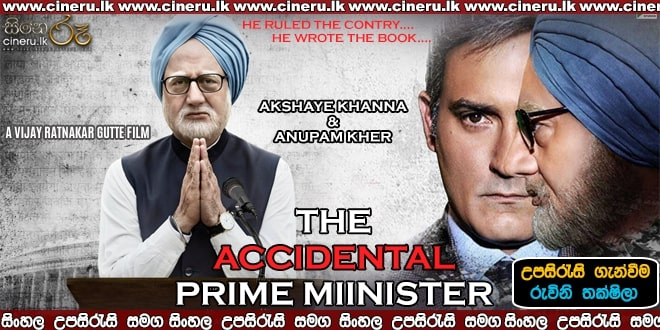 The Accidental Prime Minister 2019 Sinhala Sub