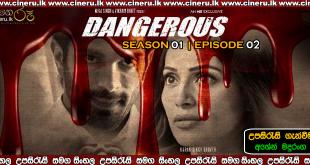 Dangerous E02 Sinhala Sub