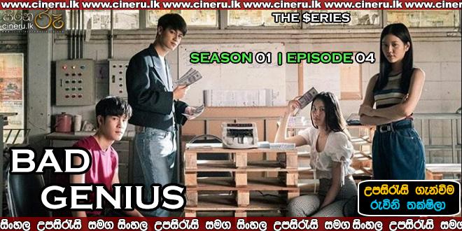 Bad Genius E04 Sinhala Sub