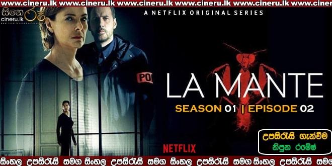 La Mante E02 Sinhala Sub