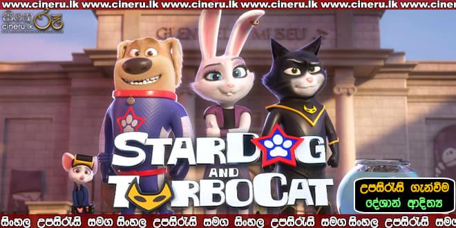 StarDog and TurboCat 2019 Sinhala Sub