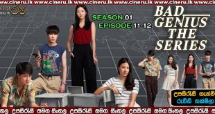 Bad Genius (2020) E11-12 Sinhala Sub