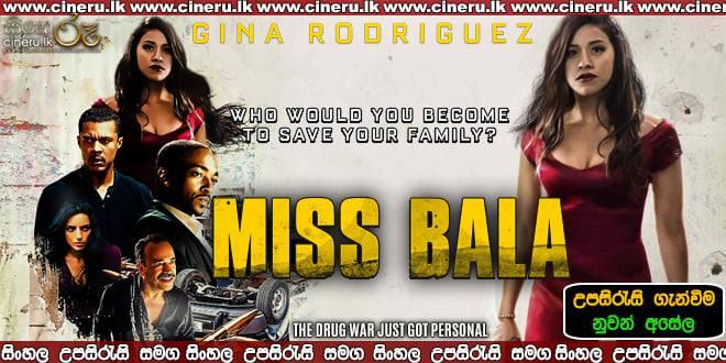 Miss Bala 2019 Sinhala Sub
