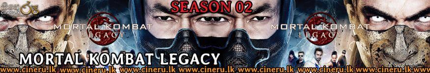 Mortal Combat Legacy 2013 Season 02 Sinhala Sub