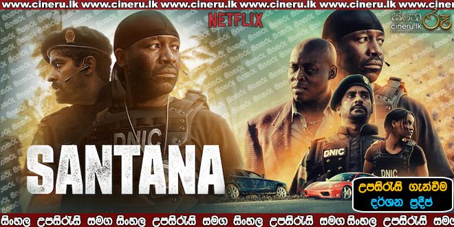 Santana 2020 Sinhala Sub