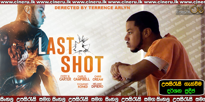 Last Shot 2020 Sinhala Sub