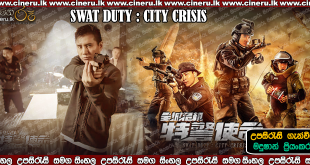 SWAT Duty City Crisis Sinhala Sub