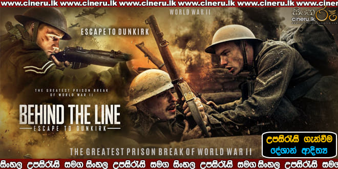 Behind the Line Escape to Dunkirk 2020 Sinhala Sub