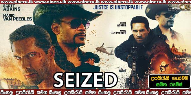 Seized Sinhala Sub