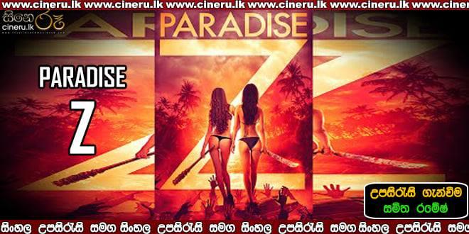 Paradise Z 2020 Sinhala Sub