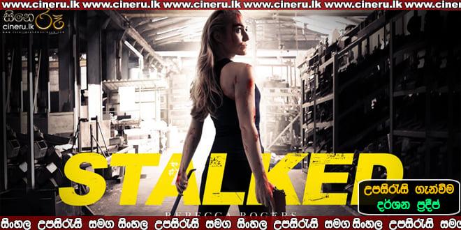Stalked (2019) Sinhala Sub