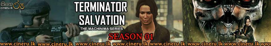 Terminator Salvation The Machinima Series (2009) Complete Season Sinhala Subtitles