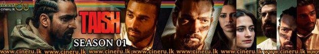 Taish (2020) Complete Season Sinhala Subtitles