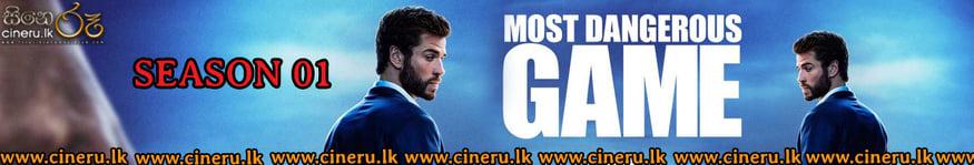 Most Dangerous Game (2020) Complete Season Sinhala Subtitles