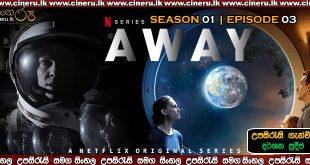 Away 2020 S01E3 Sinhala sub