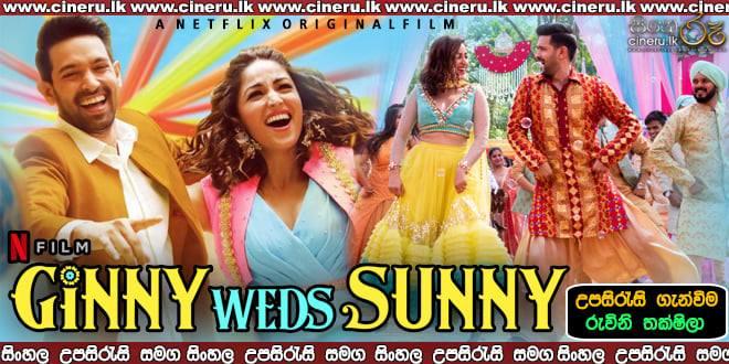 Ginny Weds Sunny (2020) Sinhala Sub