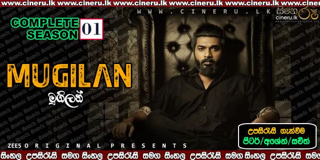 Mugilan (2020) Complete Season Sinhala Sub
