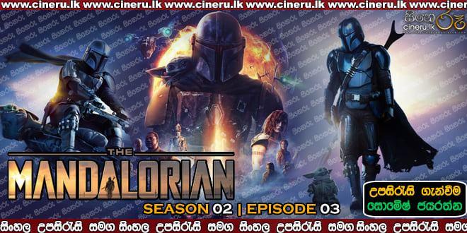 The Mandalorian (2020) S02 E03 Sinhala Subtitles