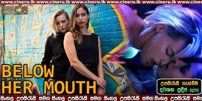 Below Her Mouth (2016) Sinhala Sub
