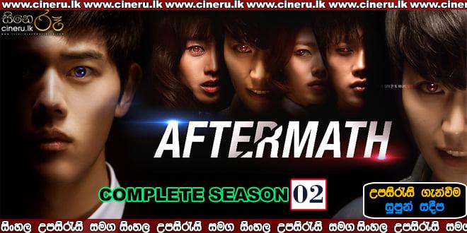 Aftermath (2014) Complete Season 02 Sinhala Subtitles