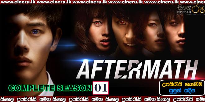 Aftermath (2014) Complete Season 01 Sinhala Subtitles