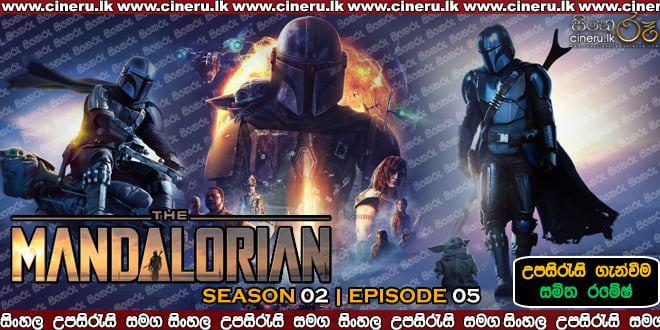The Mandalorian (2020) S02 E05 Sinhala Subtitles