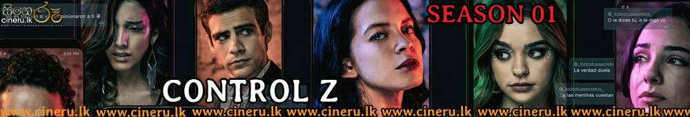 Control Z (2020) Complete Season Sinhala Subtitles