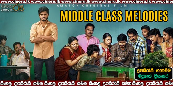 Middle Class Melodies (2020) Sinhala Subtitles
