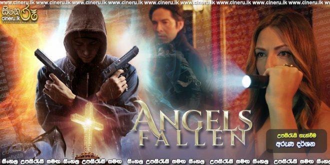 Angels Fallen (2020) Sinhala Subtitles