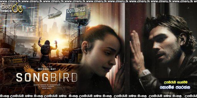 Songbird (2020) Sinhala Sub