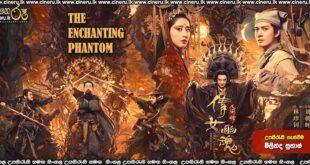 The Enchanting Phantom (2020) Sinhala Sub