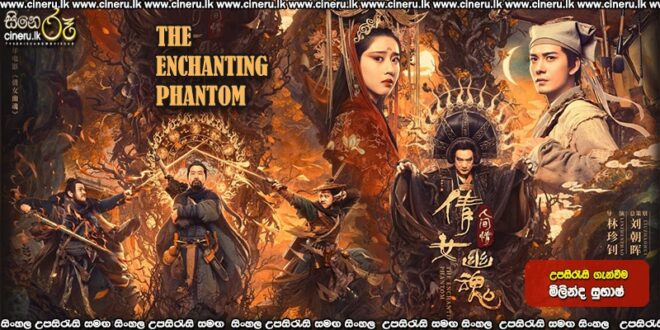 The Enchanting Phantom (2020) Sinhala Sub