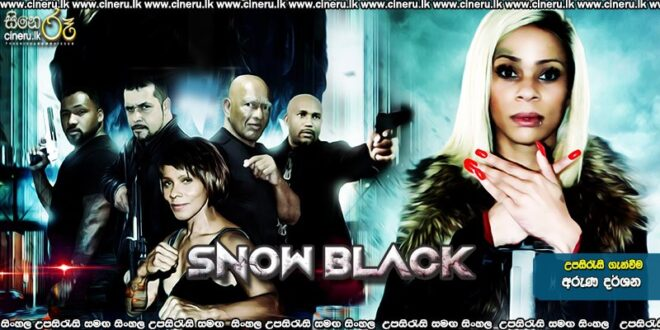 Snow Black (2021 Sinhala Sub