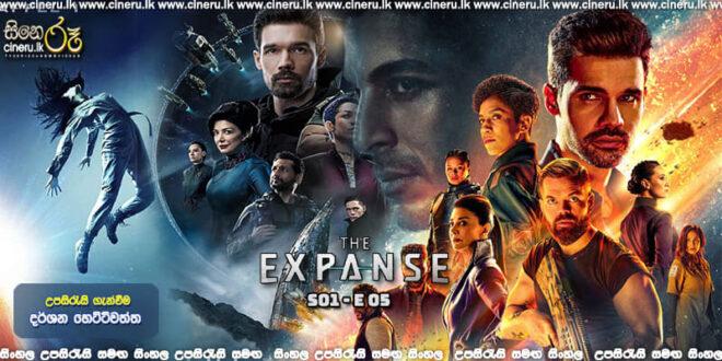 The Expanse (2015) S01 E05 Sinhala Subtitles
