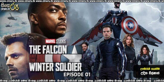 Falcon and the Winter Soldier (2021) E01 Sinhala Subtitles