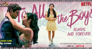 To All The Boys I've Loved Before: Always & Forever 2021 Sinhala Sub